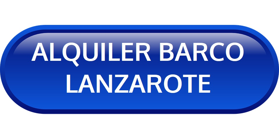 ALQUILER BARCO LANZAROTE