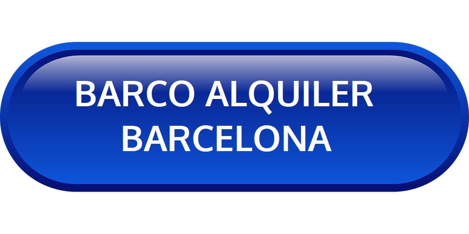 ALQUILER BARCO EN BARCELONA