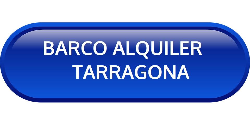 ALQUILER BARCO TARRAGONA - CHARTER EN COSTA DORADA